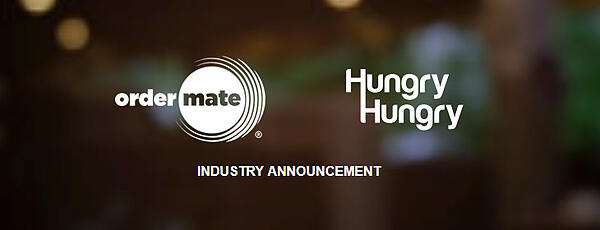 Industry Announcement from OrderMate and HungryHungry